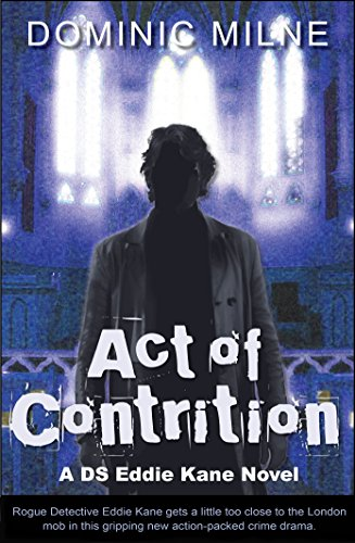 Act Of Contrition by Dominic Milne