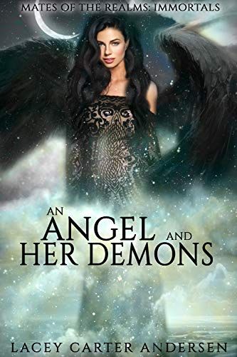 An Angel and Her Demons by Lacey Carter Andersen