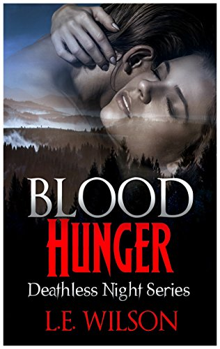 Blood Hunger by L.E. Wilson