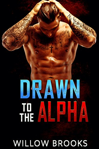 Drawn To The Alpha by Willow Brooks