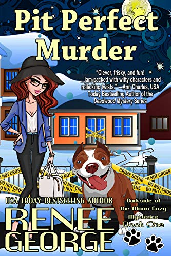Pit Perfect Murder by Renee George