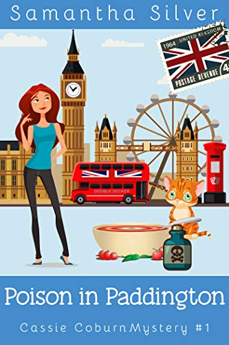 Poison in Paddington by Samantha Silver
