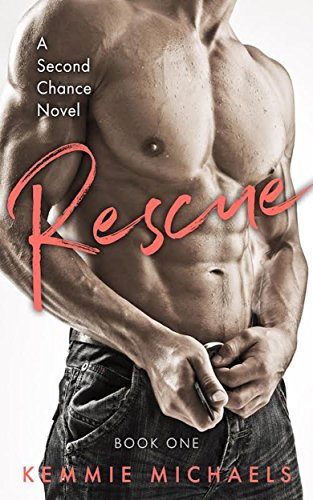 Rescue by Kemmie Michaels