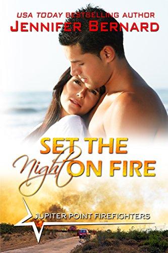 Set the Night on Fire by Jennifer Bernard