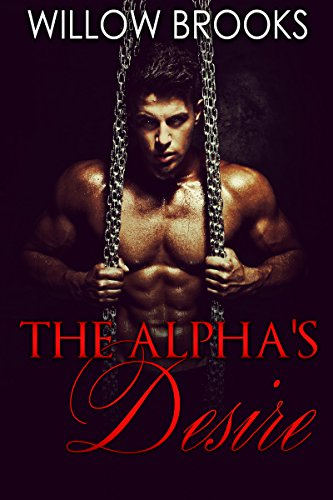 The Alpha's Desire by Willow Brooks