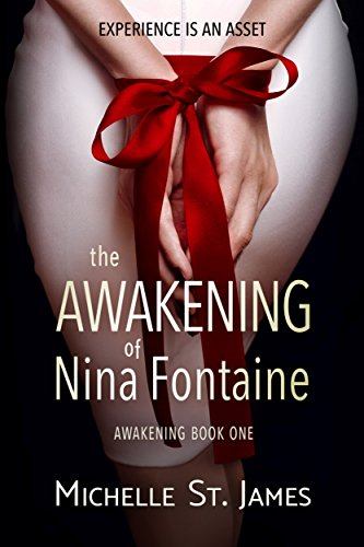 The Awakening of Nina Fontaine by Michelle St. James