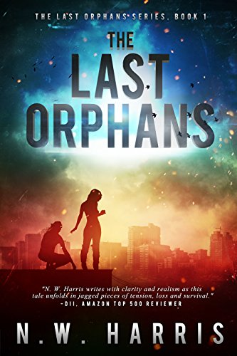 The Last Orphans by N.W. Harris