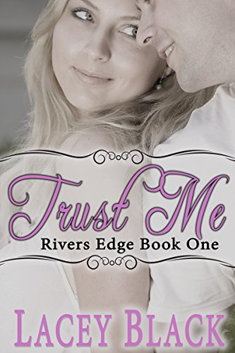 Trust Me by Lacey Black