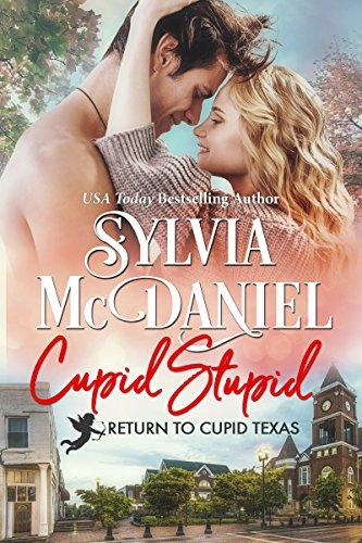 Cupid Stupid by Sylvia McDaniel