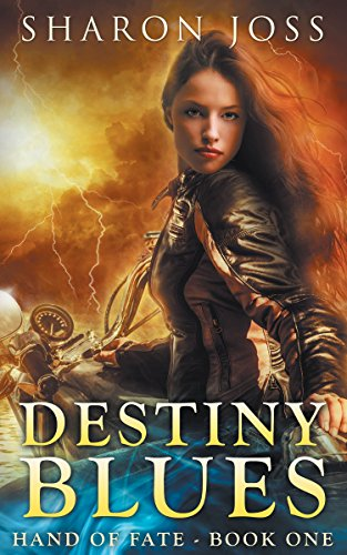 Destiny Blues by Sharon Joss