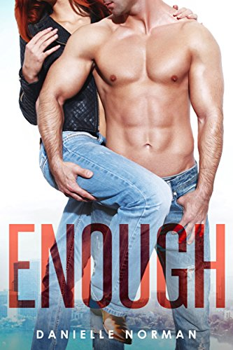 Enough by Danielle Norman