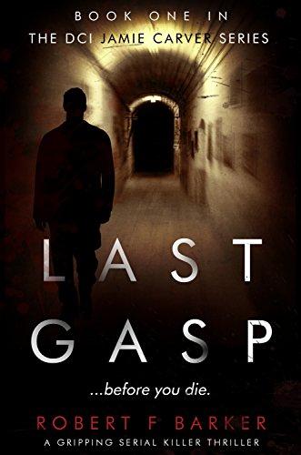 Last Gasp by Robert F. Barker