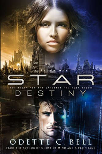 Star Destiny by Odette C. Bell