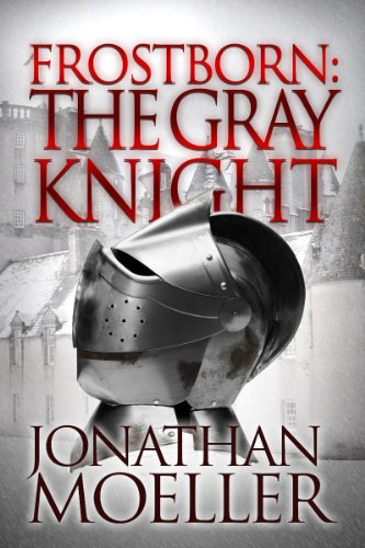 The Gray Knight by Jonathan Moeller