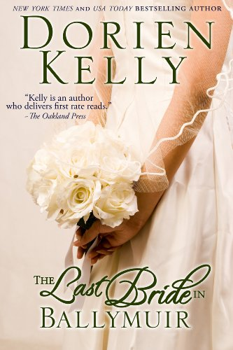 The Last Bride in Ballymuir by Dorien Kelly