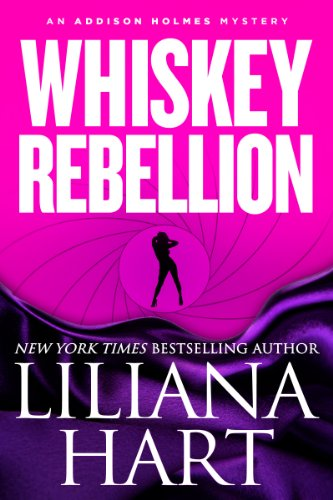Whiskey Rebellion by Liliana Hart