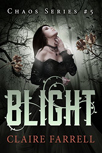 Blight by Claire Farrell