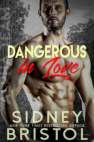 Dangerous in Love by Sidney Bristol