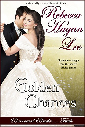 Golden Chances by Rebecca Hagan Lee