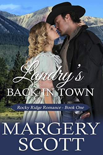 Landry's Back in Town by Margery Scott