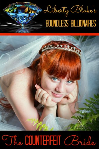 The Counterfeit Bride by Liberty Blake