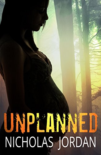 Unplanned by Nicholas Jordan