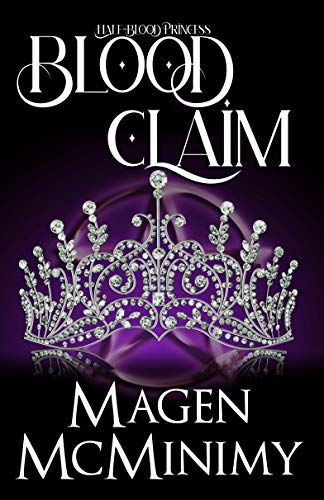 Blood Claim by Magen McMinimy