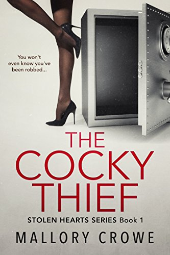 The Cocky Thief by Mallory Crowe