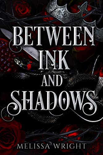 Between Ink and Shadows by Melissa Wright