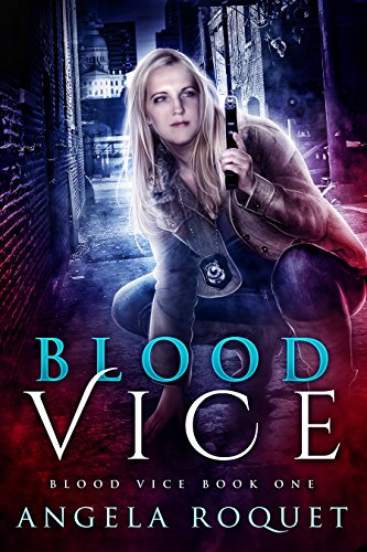 Blood Vice by Angela Roquet