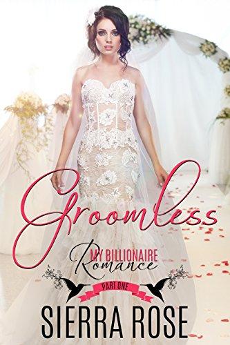 Groomless by Sierra Rose