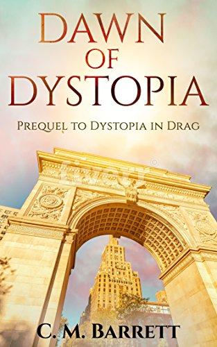 Dawn of Dystopia by C. M. Barrett
