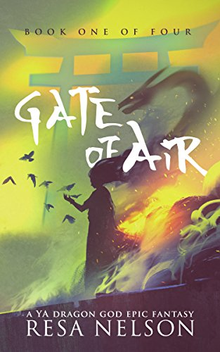 Gate of Air by Resa Nelson