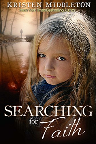 Searching for Faith by Kristen Middleton