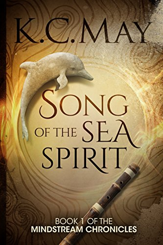 Song of the Sea Spirit by K.C. May