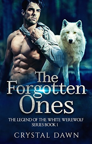 The Forgotten Ones by Crystal Dawn