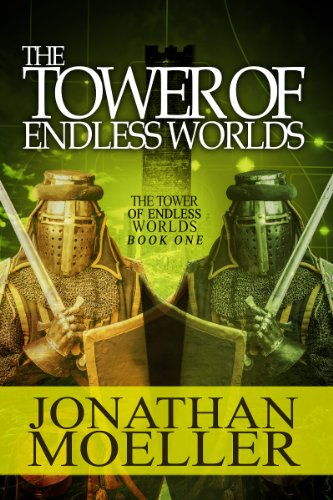 The Tower of Endless Worlds by Jonathan Moeller