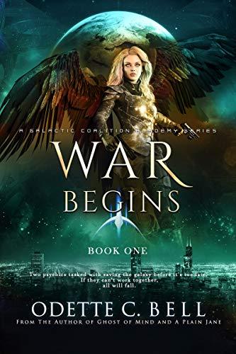 War Begins by Odette C. Bell