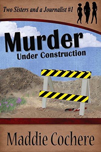 Murder Under Construction by Maddie Cochere