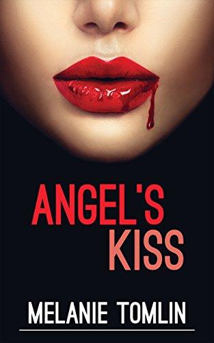 Angel's Kiss by Melanie Tomlin
