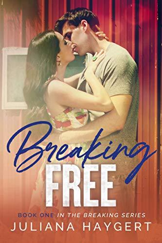 Breaking Free by Juliana Haygert