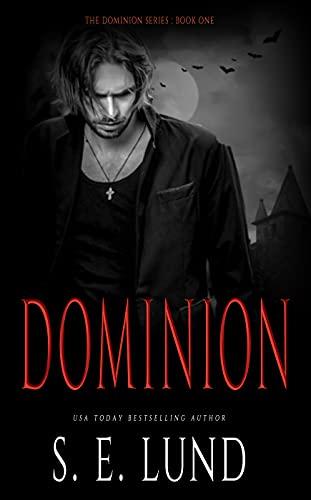 Dominion by S. E. Lund
