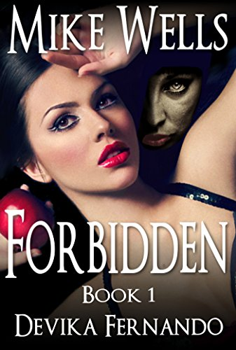 Forbidden by Mike Wells & Devika Fernando