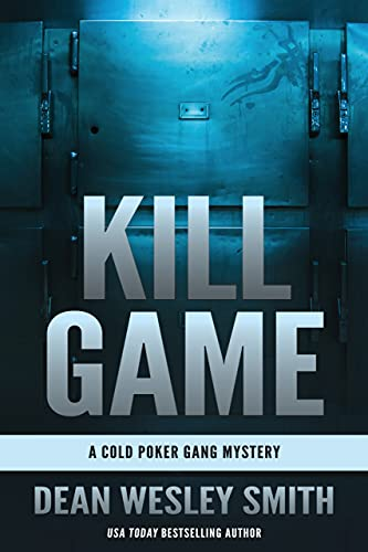 Kill Game by Dean Wesley Smith