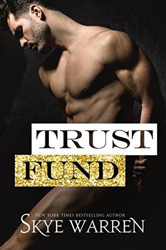 Trust Fund by Skye Warren