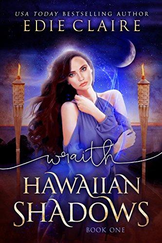 Wraith: Hawaiian Shadows by Edie Claire