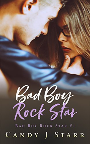 Bad Boy Rock Star by Candy J Starr