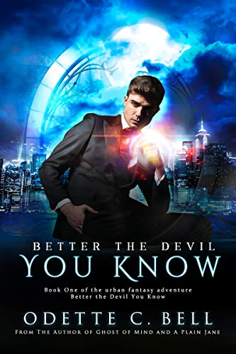Better the Devil You Know by Odette C. Bell