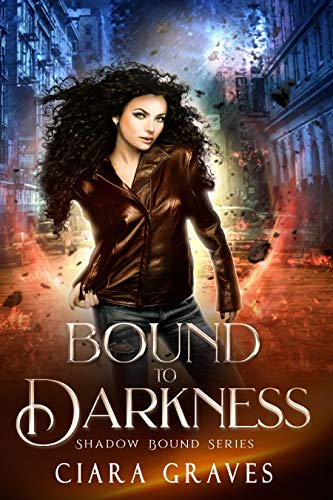 Bound to Darkness by Ciara Graves