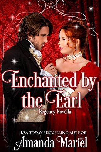Enchanted By The Earl by Amanda Mariel